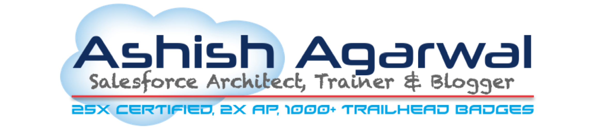 Ashish Agarwal - Independent Salesforce Architect, Trainer & Blogger